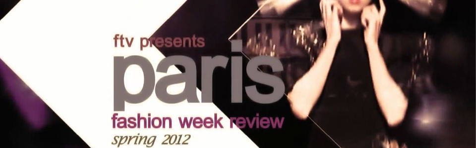VIDEO: The Best of Paris Spring/Summer 2012