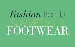 Fashion trends summer 2012 FOOTWEAR